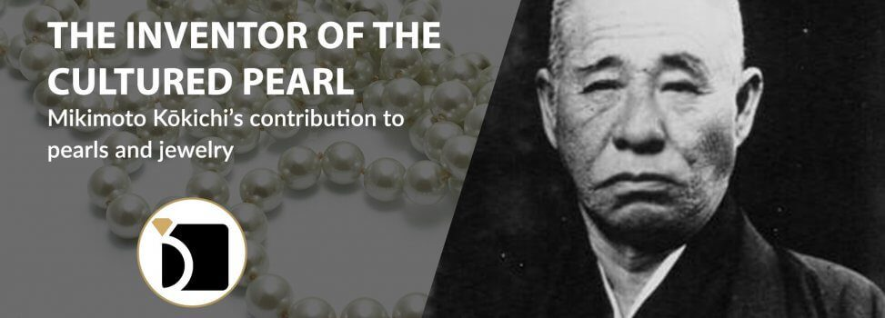Mikimoto – The Inventor of the Cultured Pearl