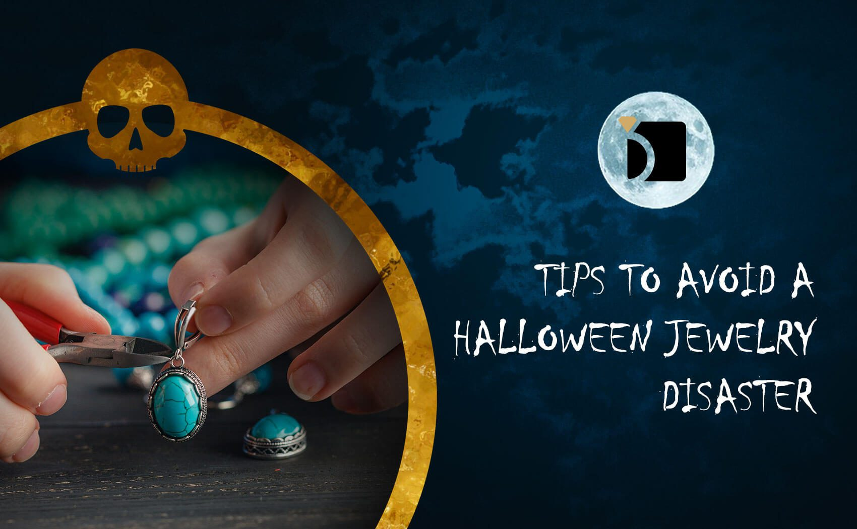 Tips to Avoid a Halloween Jewelry Disaster
