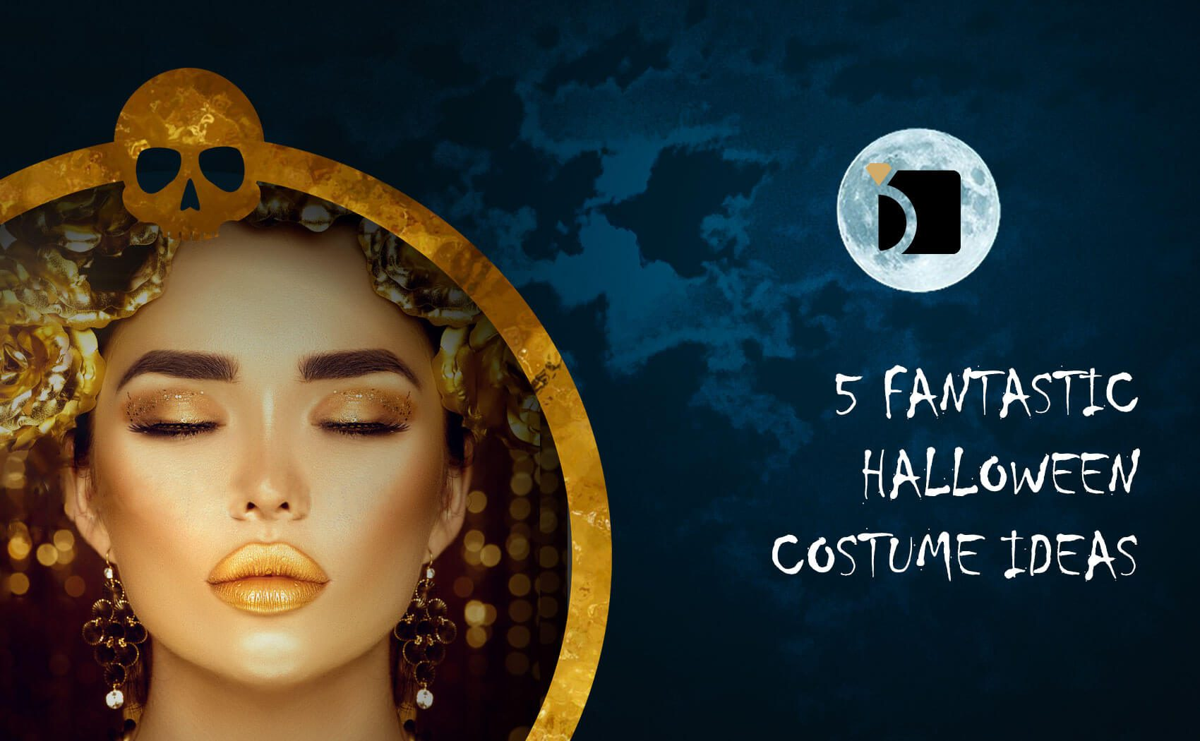 5 Fantastic Halloween Costume Ideas