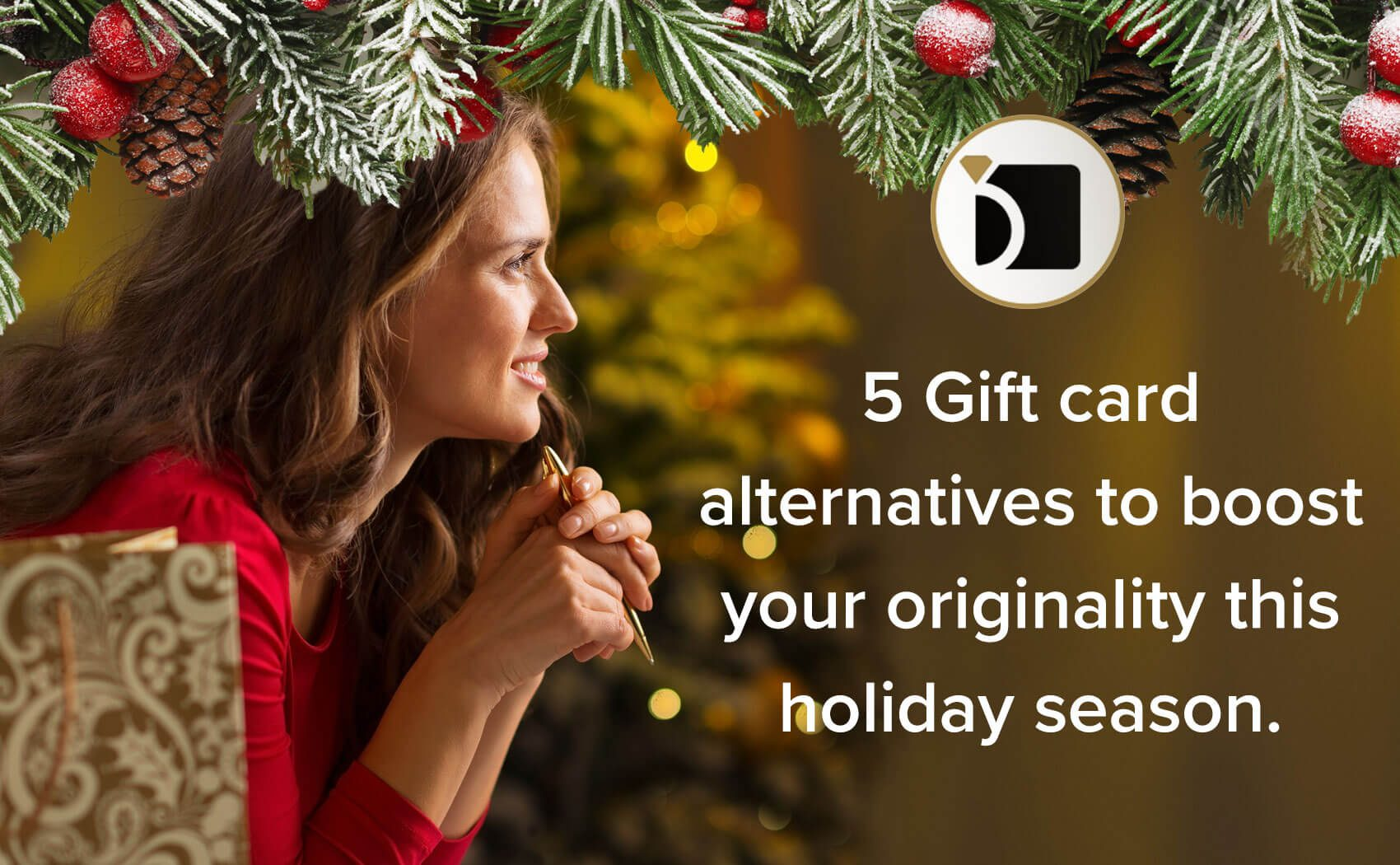 5 Gift Card Alternatives to Boost Your Originality this Holiday Season