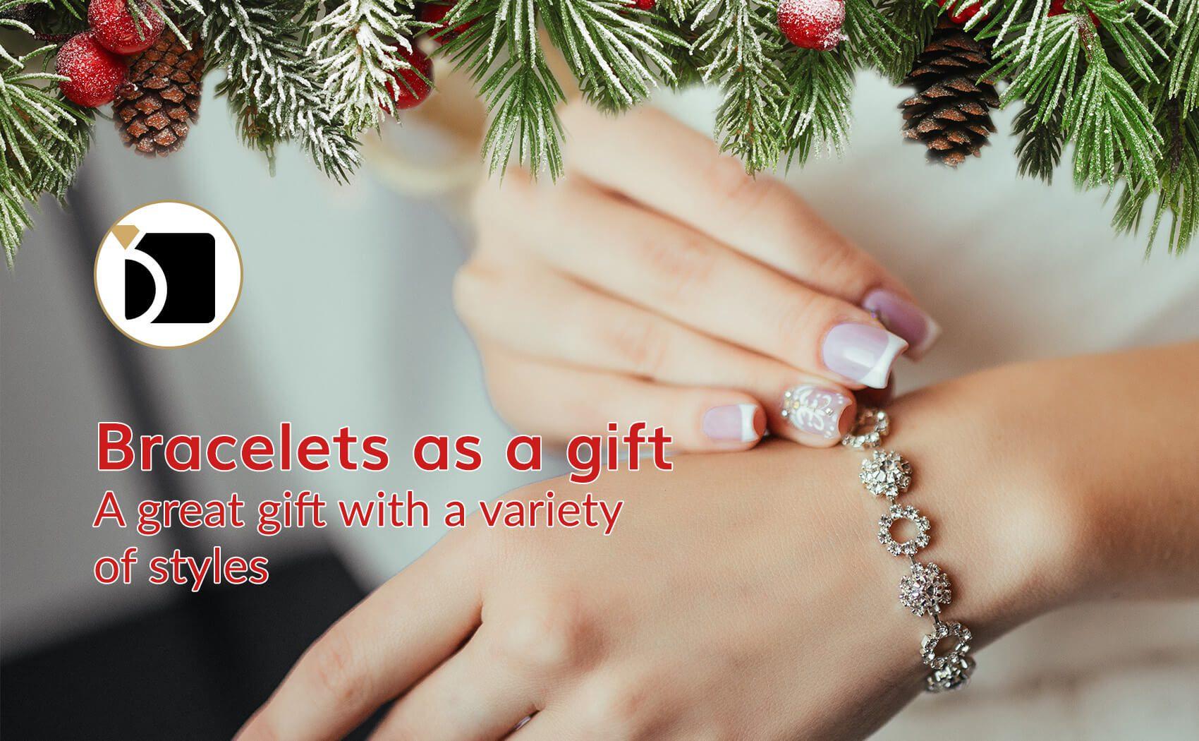 Bracelets As A Gift