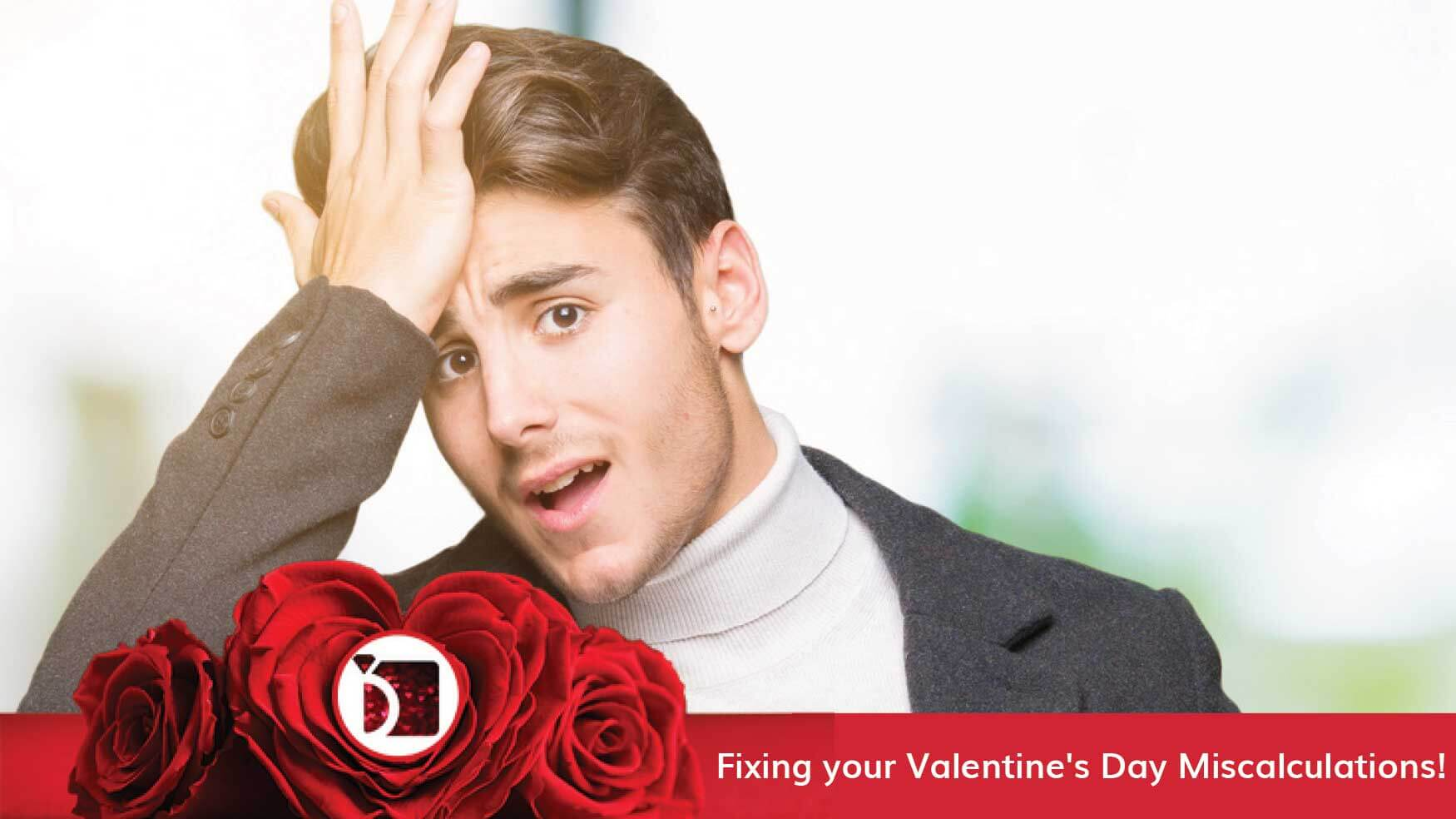 Image Showing Fixing Your Valentine's Day Miscalculations